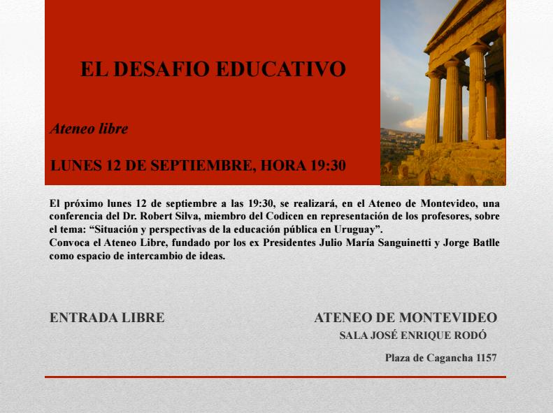 """Ateneo libre: """"El desafío educativo. Situación y perspectivas de la educación pública en Uruguay"""""""